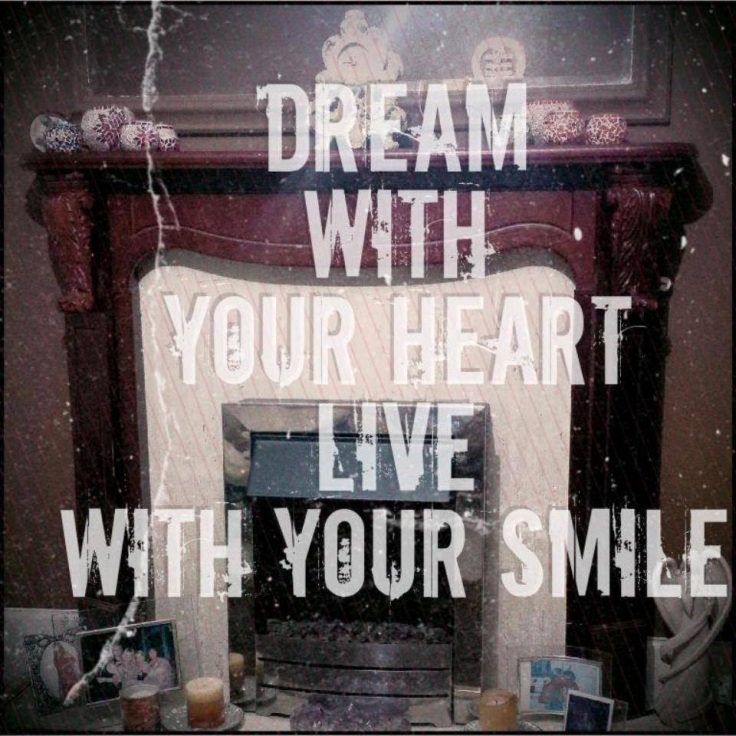 dream with your heart